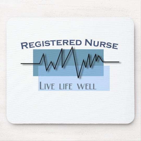 Registered Nurse  Live Life Well Medical Mouse Pad