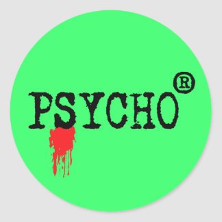 Registered Psycho Classic Round Sticker
