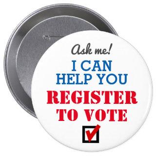 ¡Registro al voto! Botón Pin Redondo De 4 Pulgadas