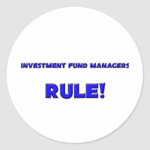 ¡Regla de gestores de fondos de inversión de la Pegatina Redonda