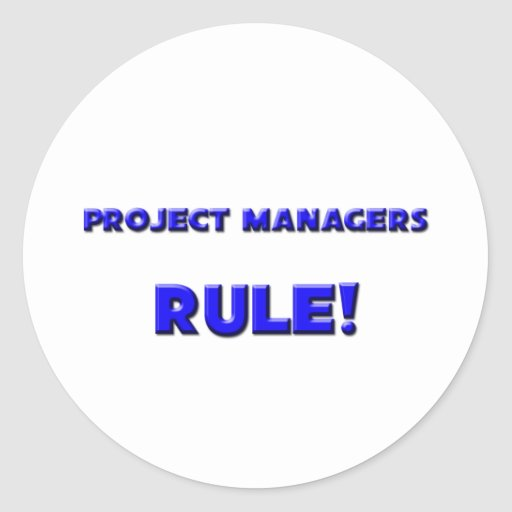¡Regla de gestores de proyecto! Pegatina Redonda
