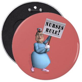 ¡Regla de las enfermeras! Pin Redondo De 6 Pulgadas