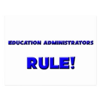 ¡Regla de los administradores de la educación! Tarjeta Postal