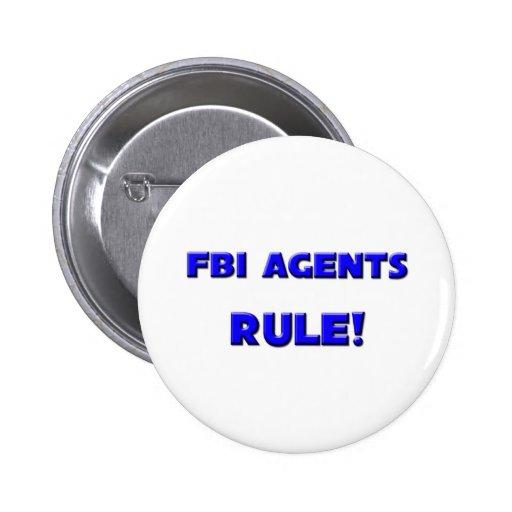 ¡Regla de los agentes del FBI! Pin Redondo 5 Cm