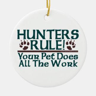 ¡Regla de los cazadores! Adorno Redondo De Cerámica