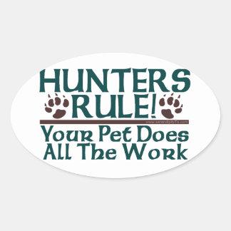 ¡Regla de los cazadores! Calcomanía Oval
