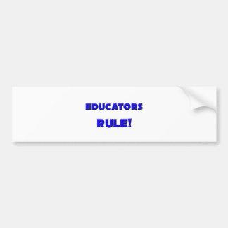 ¡Regla de los educadores! Pegatina De Parachoque