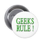 ¡Regla de los frikis!  Verde Pins