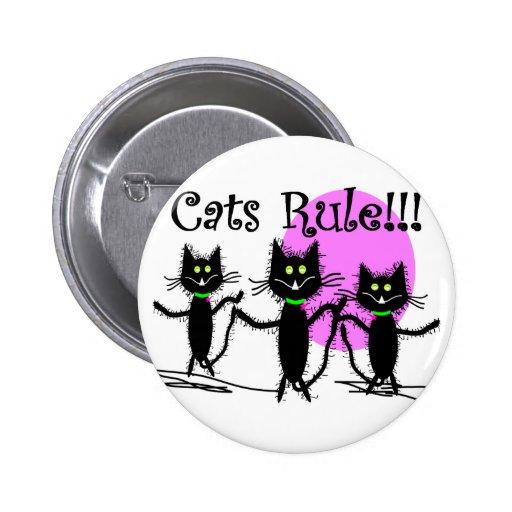 ¡Regla de los gatos!!!  Diseño del gato negro… ado Pin Redondo 5 Cm