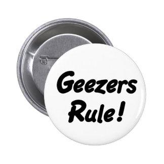 ¡Regla de los Geezers! Botón Pins