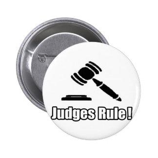 ¡Regla de los jueces! Pin Redondo De 2 Pulgadas