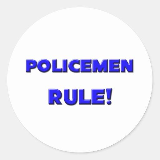 ¡Regla de los policías! Etiquetas Redondas