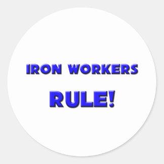 ¡Regla de los trabajadores del hierro! Pegatina Redonda