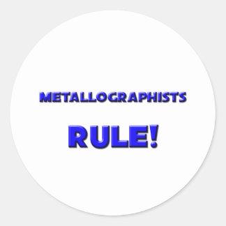 ¡Regla de Metallographists! Pegatina Redonda