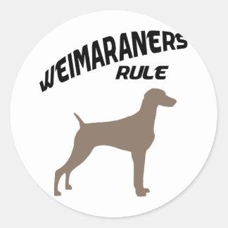 Regla de Weimaraners Pegatina Redonda