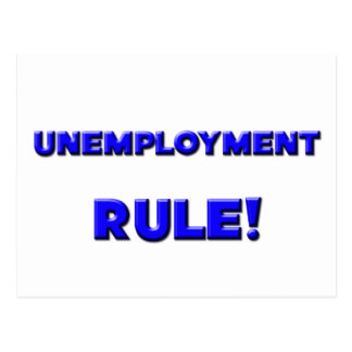 ¡Regla del desempleo! Tarjetas Postales