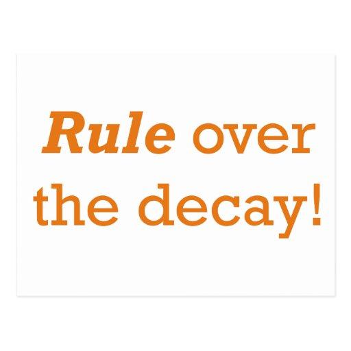 ¡Regla sobre el decaimiento! Postal