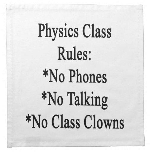 Reglas de clase de la física ningunos teléfono no  servilletas de papel