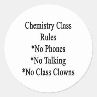 Reglas de clase de química ningunos teléfono no ha etiqueta redonda