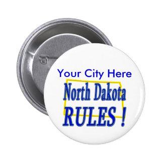 ¡Reglas de Dakota del Norte! Pin Redondo De 2 Pulgadas