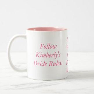 Reglas de FollowKimberly'sBride., B -, R -, I -, Taza De Dos Tonos