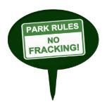 Reglas del parque - ningún Fracking Decoración Para Tarta