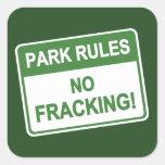 Reglas del parque - ningún Fracking Calcomanías Cuadradas Personalizadas