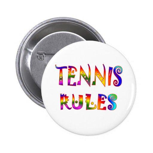 Reglas del tenis pin redondo de 2 pulgadas