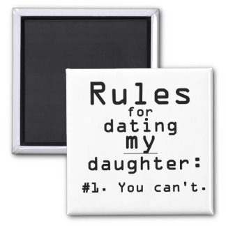 Reglas para fechar a mi hija imanes