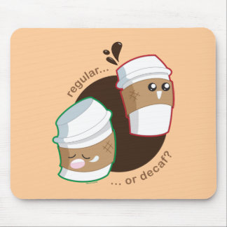 Regular or Decaf? Mouse Pad