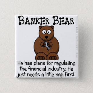 Regulating the financial industry pinback button