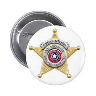 Regulators Badge Pin