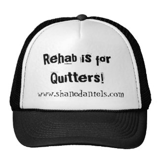 Rehab is for Quitters Hat