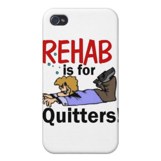 rehab is for QUITTERS! iPhone 4/4S Case