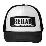 Rehab is for Quitters Trucker Hat