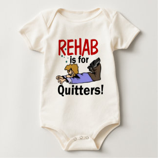 rehab is for QUITTERS! Rompers