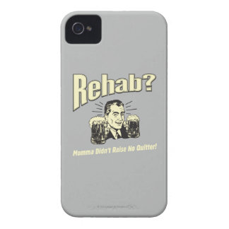 Rehab: Mama Didn't Raise No Quitter Case-Mate iPhone 4 Case