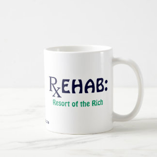 Rehab: Resort of the Rich Coffee Mug