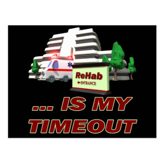 Rehab Timeout Beer T-shirts Gifts Postcard