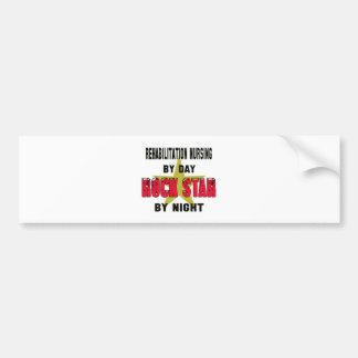 Rehabilitation nursing by Day rockstar by night Car Bumper Sticker