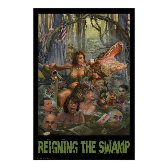 Reigning the Swamp Poster