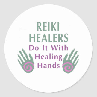 Reiki Healers Do It with Healing Hands Classic Round Sticker