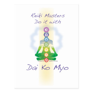 Reiki Masters Do It With Dai Ko Myo Postcard