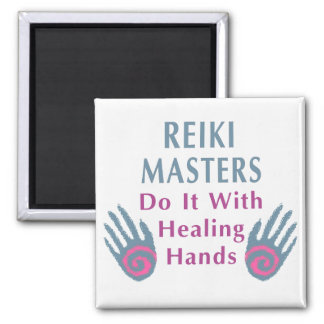 Reiki Masters Do It with Healing Hands 2 Inch Square Magnet