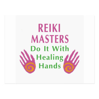 Reiki Masters Do It with Healing Hands Postcard