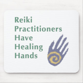 Reiki Practitioners Have Healing Hands Mouse Pad