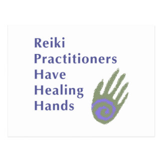 Reiki Practitioners Have Healing Hands Postcard