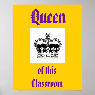 reina de esta sala de clase póster