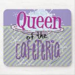 Reina de la cafetería - señora del almuerzo tapetes de raton