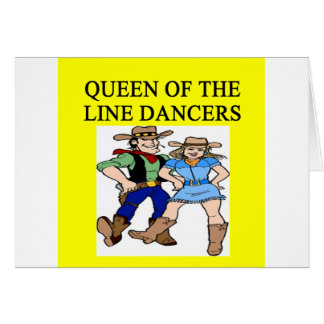 reina de la línea baile tarjeta de felicitación